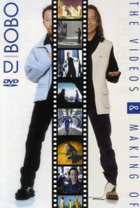 Cover DJ BoBo - The Videos & Making Of [DVD]